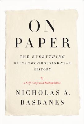 Nicholas Basbanes, On Paper