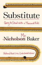 Nicholson Baker Substitute