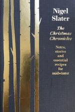 Nigel Slater, The Christmas Chronicles