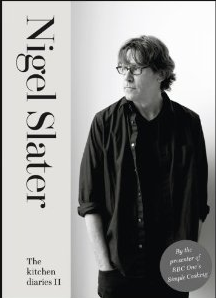 Nigel Slater. The Kitchen Diaries II.