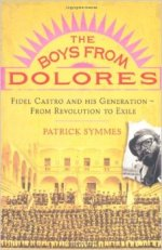 Patrick Symmes, The Boys From Dolores