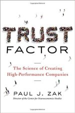 Paul J Zak, Trust Factor
