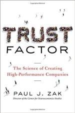 Paul J Zak, Trust Factor