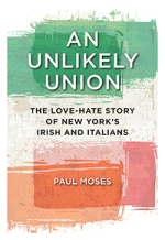 Paul Moses, An Unlikely Union