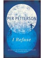 Per Petterson, I Refuse