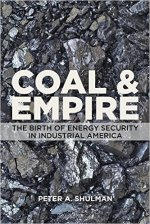 Peter A. Shulman, Coal & Empire