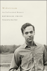 Reynolds Price, Midstream