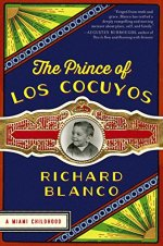Richard Blanco, The Prince of Los Cocuyos