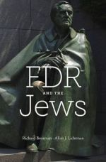 Richard Breitman and Allan J. Lichtman. FDR and the Jews