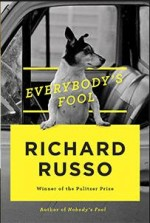 Richard Russo, Everybody's Fool.