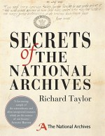 Richard Taylor, Secrets of the National Archives