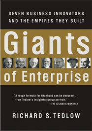 Richard Tedlow, Giants of Enterprise