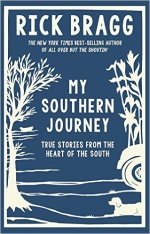 Rick Bragg, My Southern Journey