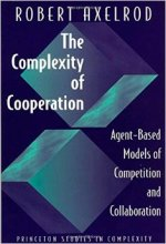 Robert Axelrod, The Complexity of Cooperation.