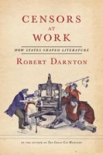 Robert Darnton, Censors At Work