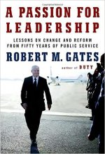 Robert M. Gates, A Passion For Leadership