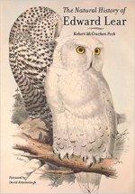 Robert Mccracken Peck The Natural History of Edward Lear