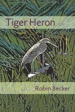 Robin Becker, Tiger Heron