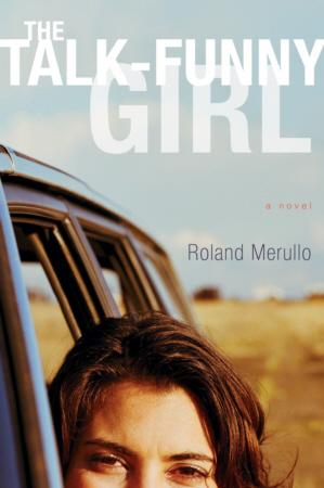 Roland Merullo The Talk Funny Girl