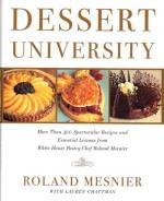 Roland Messnier, Dessert University