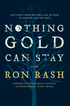 Ron Rash, Nothing Gold Can Stay