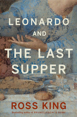 Ross King, Leonardo and the Last Supper
