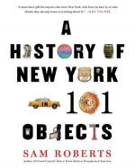 Sam Roberts, A History of New York in 101 Objects