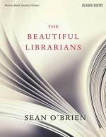 Sean O'Brien, The Beautiful Librarians