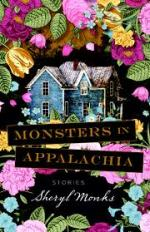 Sheryl Monks, Monsters in Appalachia
