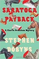 Stephen Dobyns, Saratoga Payback.