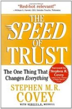 Stephen M.R. Covey, The Speed of Trust.