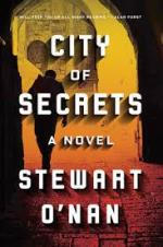 Stewart O'Nan, City of Secrets