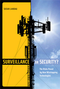 Susan Landau, Surveillance or Security
