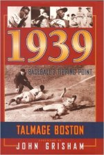 Talmage Boston 1939 Baseball's Tipping Point