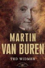 Martin Van Buren, by Ted Widmer