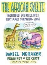Daniel Menaker, The African Svelte