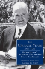 The Crusade Years, 1933-1955. Goerge H. Nash, ed.