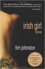 Tim Johnston, Irish Girl