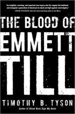 Timothy B. Tyson, The Blood of Emmett Till.