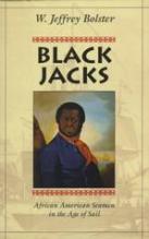 W. Jeffrey Bolster, Black Jacks African American Seaman