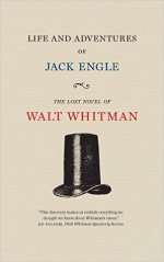 Walt Whitman, Life and Adventures of Jack Engle
