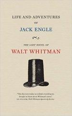 Walt Whitman, Life and Adventures of Jack Engle