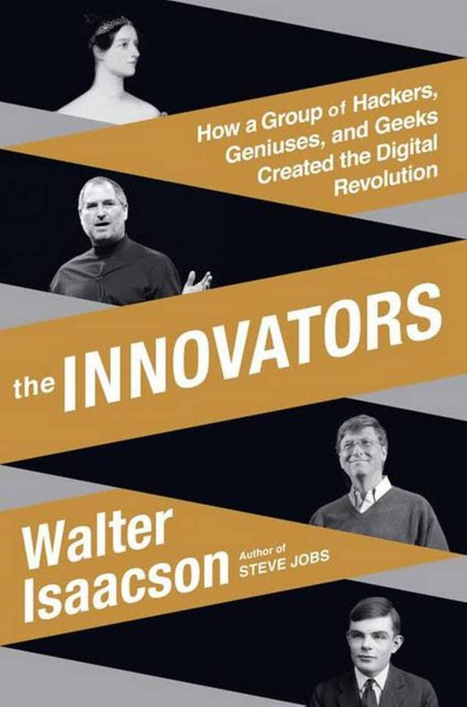 Walter Isaacson, The Innovators