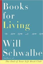 Will Schwalbe, Books for Living