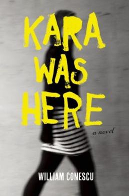 William Conescu, Kara Was Here.