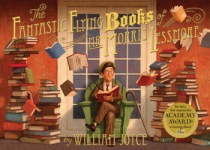 William Joyce, The Fantastic Flying Books of Mr. Morris Lessmore