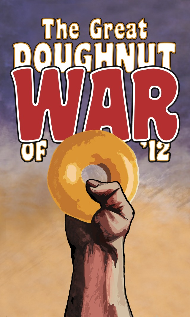 The Great Doughnut War of '12 Poster