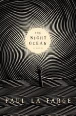 Paul LaFarge, The Night Ocean
