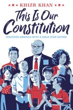 Khizr Khan, This Is Our Constitution