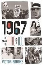 Victor Brooks, 1967 The Year of Fire and Ice